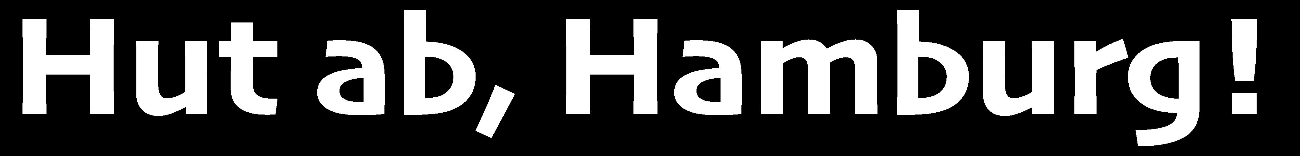 Hut ab, Hamburg!